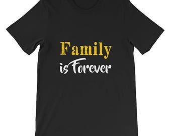 Family is forever Short-Sleeve Unisex T-Shirt
