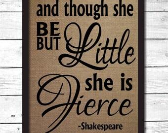 though she be but little, girls nursery decor, girls room wall art, girls gift, girls bedroom decor, girls wall decor, nursery decor, N2