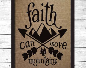 faith can move mountains, faith can move mountains art, faith designs, faith decor, faith sign, christian gifts, christian wall art, F3