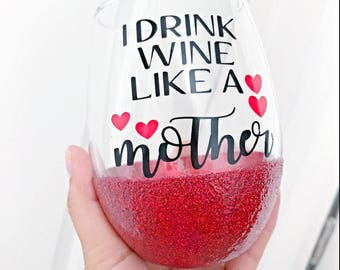 Drink wine like a mother