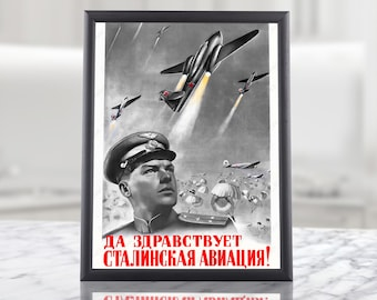 Printable Poster - WW2 Soviet Stalin Aviation Propaganda, ww2 aviation, ww2 aircraft, wwii pilot, ww2 aviator, second world war, ww2 russian