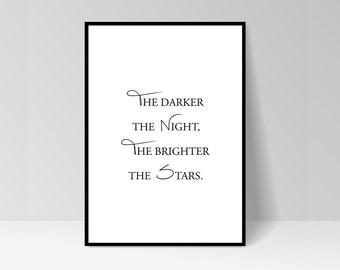"Inspirational ""The darker the night..."""