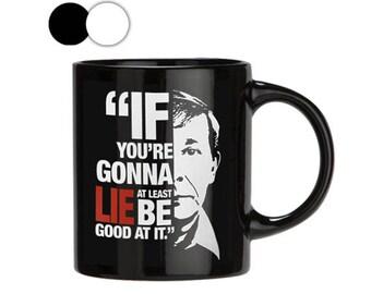 Joe Kenda Mug, If You're  Kenda Mug, Gift for Him, Joe Kenda Quote Mugs, Mug with Saying, Mug for Men, Police Mug, Cop Mug,Homicide Hunter