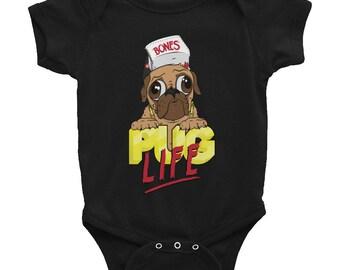 Pug Life Infant Bodysuit