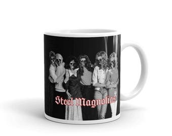 "Steel Magnolias ""Friendship Never Ends"" Mug"