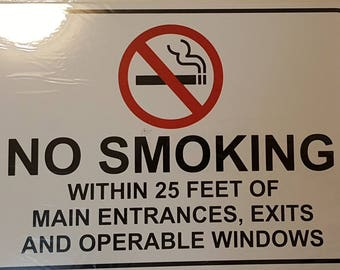 No Smocking Within 25 Feet Of Main Entrances, Exit And Operable Windows Sign(WHITE ALUMINUM 12x18)