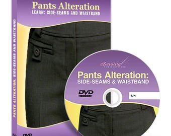 Pants Alteration: Side Seams and Waistband Video Lesson on DVD