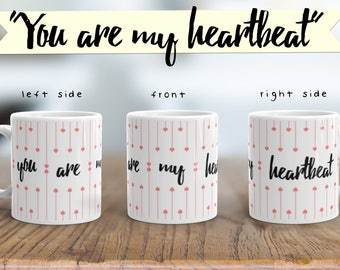 Romantic Love Message Mug - You Are My Heartbeat - 11 Ounce Coffee & Tea Mug For Him and For Her Anniversary Valentine's Day Gift