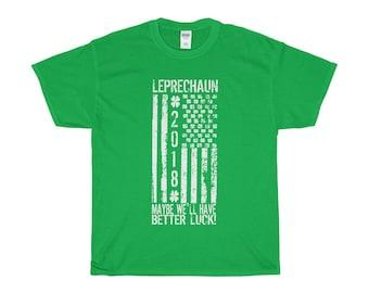 St PatrickS Day Leprechaun Better Luck Novelty TShirt
