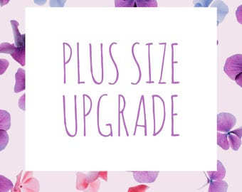 Plus Size Upgrade
