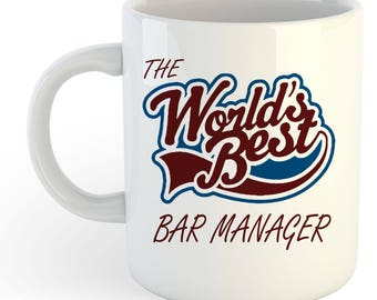 The Worlds Best Bar Manager Mug
