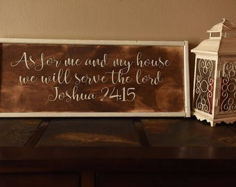 As for Me And My House We Will Serve The Lord - Sign
