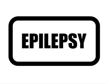 Medical Patch - EPILEPSY - Embroidered