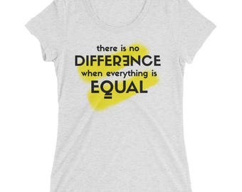 There Is No Difference / Equality for All Tee Shirt - Women's Triblend Short Sleeve