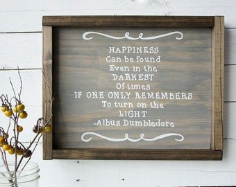 Harry Potter, Albus Dumbledore Quote, Wooden Sign
