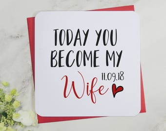 Personalised today you become my wife card, wedding day card, wife to be card, groom to bride card, uk seller