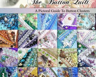 The Button Quilt - A Pictoral Guide To Button Clusters