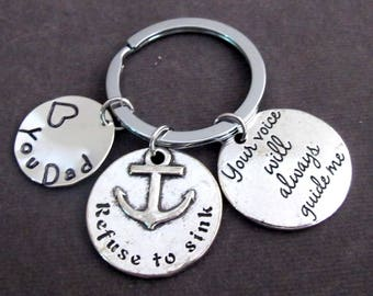 Love You Dad,Father's Day Keychain,Father's Day Gift,Your Voice Will Always Guide Me,Refuse to Sink,Dad's Gift, Daddy Gift,Free Shipping USA