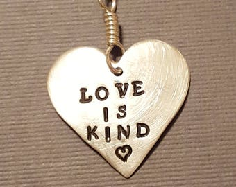 Sterling Silver LOVE IS KIND  Heart Pendant