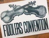 FIDDLERS CONVENTION hand printed letterpress poster white paper
