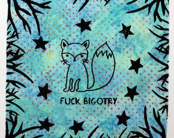 fuck bigotry wall hanging