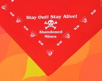 80s vintage bandana STAY OUT alive abandoned mines blm scarf red bandanna handkerchief wtf