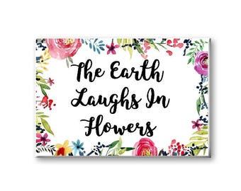 The Earth Laughs In Flowers Magnet, Rectangle Fridge Magnet