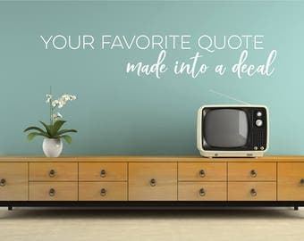 Ordinaire Custom Wall Decal Quote   Create Your Own Custom Wall Words