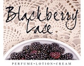 Blackberry Lace Scent of the Month | Sweet Summer Berry Fragrance | Perfume, Lotion, Cream, Oil, and Scrubs
