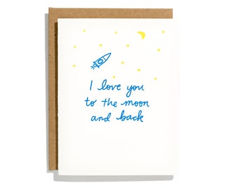 I Love You To The Moon - Letterpress Love Card - CL220
