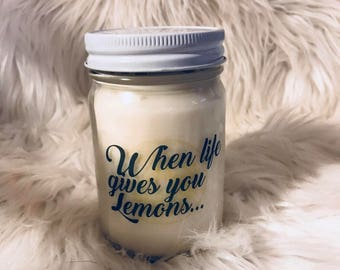 RHOC inspired- Hand Poured 100% Soy Candle - when life goves you lemons...put 9 in a bowl