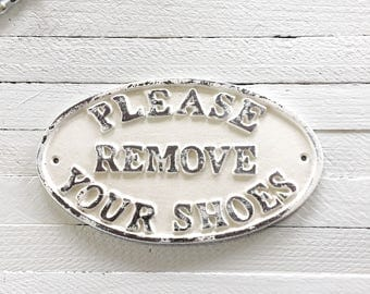 Please Remove Your Shoes, Rustic Home Decor, Large Metal Sign