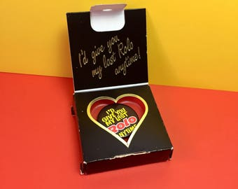 I'd Give You My Last Rolo - Vintage Badge - 1980s - Television Campaign - Rolos - Collectible Badges - Rowntree Mackintosh - Nestle