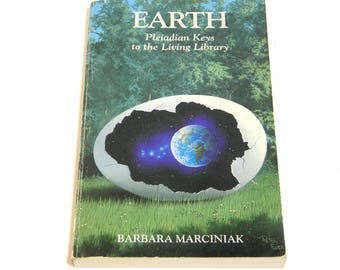 Earth, Pleiadian Keys to the Living Library by Barbara Marciniak, Vintage Book