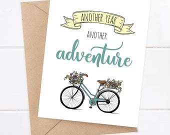 Birthday Card, Anniversary Card, Friend Greeting Card, Thinking of you card, I like you, I love you Card, Another Year Another Adventure