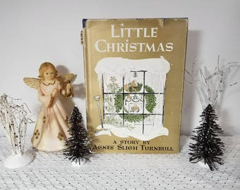 FREE Ship. Vintage Little Christmas book by Agnes Sligh Turnbull (c) 1964. Illustrations Decorations by James Lewicki. HC DJ 1st, 2nd print.