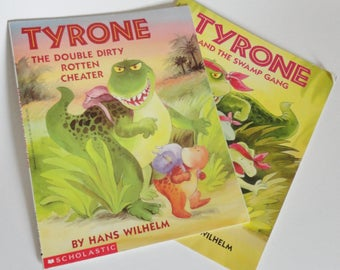 1 Vintage TYRONE Childrens Books - Tyrone and the Swamp Gang & Tyrone the Double Dirty Rotten Cheater - Scholastic, Hans Wilhelm, Paperback