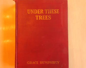 First Edition Under Ehese Trees by Grace Humphrey 1925