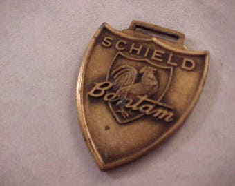 Schield Bantam Advertising Watch Fob