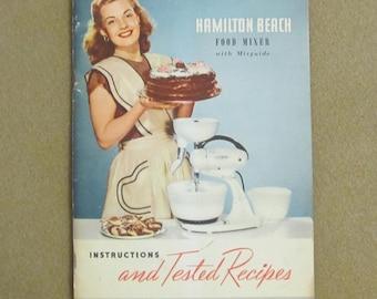 Vintage 1948 Hamilton Beach Food Mixer Guide Recipe Cook Book Booklet