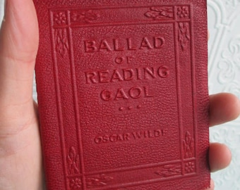 Ballad of Reading Gaol by Oscar Wilde - Miniature Book Little Leather Library 1920s Antique Vintage - Robert K Haas Inc