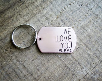 Fathers Day Keychain for Poppa or Grandpa - Personalized Dog Tag Keychain - We Love You Poppa - Copper - Hand Stamped - Dogtag