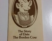 The Story of Elsie the Cow, history of the Borden mascot, vintage advertising memorabilia