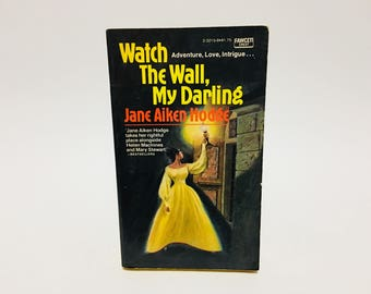 Vintage Gothic Romance Book Watch the Wall, My Darling by Joan Aiken Hodge 1968 Paperback