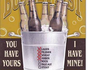 "Bucket list you have yours I have mine  funny metal beer sign  beer lager bar sign 12 1/2"" X 16"""