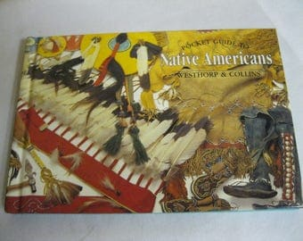 Native Americans Pocket Guide Collectible History Book Illustrated A to Z  Indian Tribes Facts - Photos Help with Genealogy Family Research