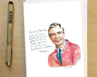Mr Rogers portrait and Inspiring quote, 5x7 card, Ready to Ship