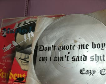 Eazy-E Don't Quote me Boy Cause I ain't Said sh....Original Stencil Painting on Vinyl Record