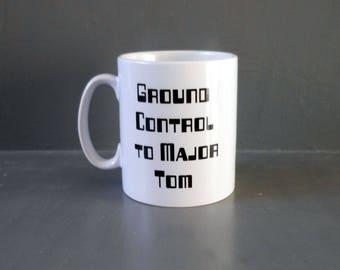 David Bowie mug. Ground control to Major Tom. Music lyrics mug. Retro home decor.