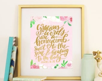 Proverbs 16:24 Gracious Words are a Honeycomb Bible Verse Handlettered Modern Calligraphy Floral Watercolor Digital Print